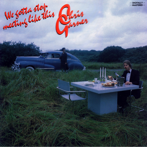 NICK OOSTERHUIS ( Chris Garner) - WE GOTTA STOP MEETING LIKE THIS (1982)