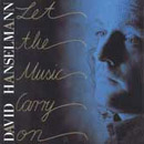 DAVID HANSELMANN / LET THE MUSIC CARRY ON (1991)