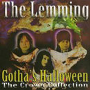 THE LEMMING - GOTHAS'S HALLOWEEN (2009)