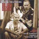 SHAKA BROTHERS - BLUES BLOOD (2000)
