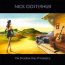 NICK OOSTERHUIS - THE SHOOBIE DOO PHILOSOPHY (2011)